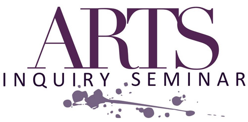 Arts Inquiry Seminar