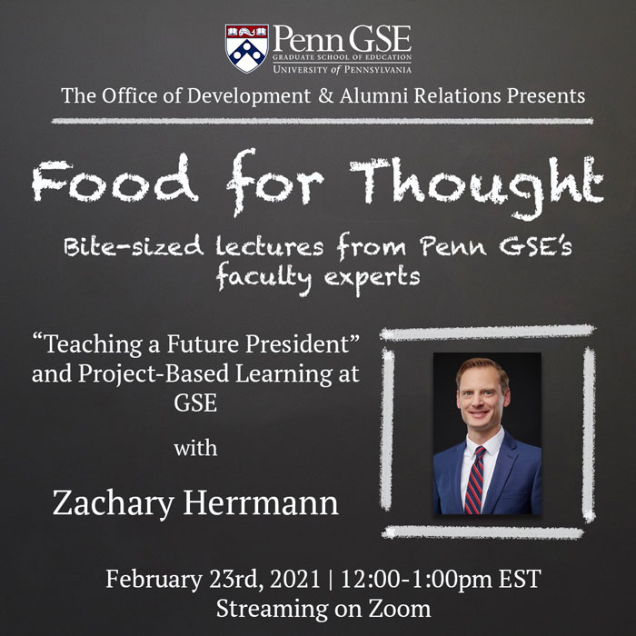 Event flyer including a photo of Zachary Herrmann and the Penn GSE logo