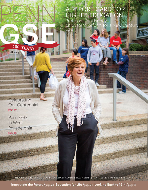 Fall 2014 Penn GSE Magazine Cover