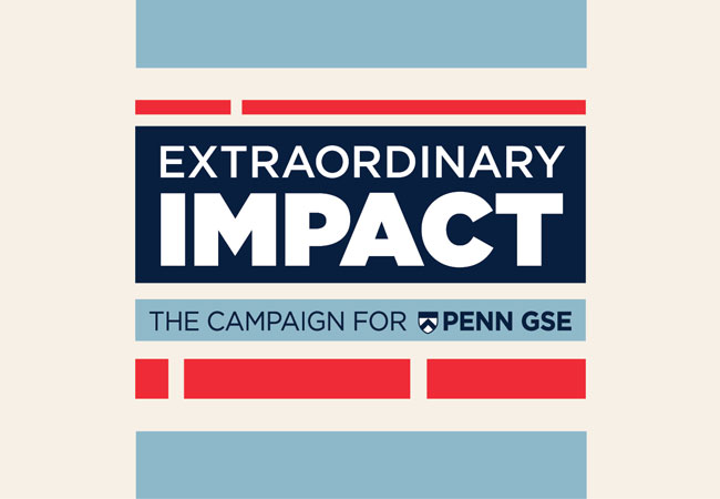 "A logo made of dark blue, light blue, and bright red blocks appears against an ivory background. The logo reads, ""Extraordinary Impact: The Campaign for Penn GSE."""