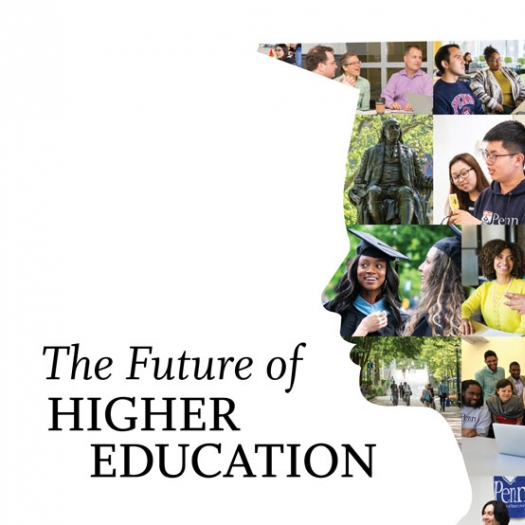"""A silhouette of a student's head in a graduation cap is filled with various images of the Penn GSE building, Penn campus views, students, and faculty. A headline reads, """"The Future of Higher Education"""