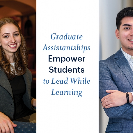 "A young woman sits in an armchair and a young man stands folding his arms. Both are smiling and wearing professional attire; a white rectangle between them says ""Graduate Assistantships Empower Students to Lead While Learning"""