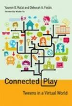 Connected Play: Tweens In A Virtual World  Cover