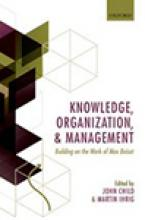Knowledge, Organization, and Management: Building on the Work of Max Boisot Cover