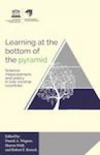 Learning at the bottom of the pyramid: Science, measurement, and policy in low-income countries  Cover
