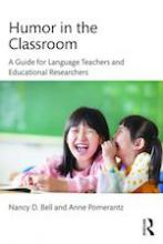 Humor in the Classroom: A Guide for Language Teachers and Educational Researchers Book Cover