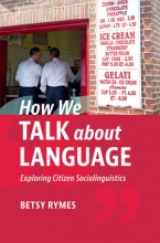 How We Talk about Language: Exploring Citizen Sociolinguistics Cover