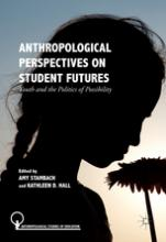 Anthropological Perspectives on Student Futures  Cover