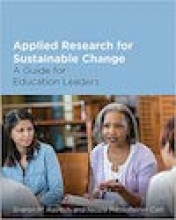 Applied Research for Sustainable Change: A Guide for Education Leaders Cover