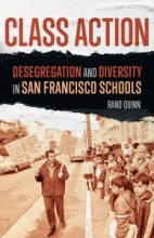 Class Action: Desegregation and Diversity in San Francisco Schools Cover
