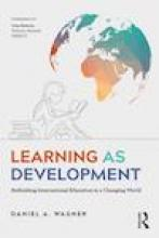 Learning as Development: Rethinking International Education in a Changing World Cover