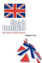 Lives in Translation: Sikh Youth as British Citizens Cover