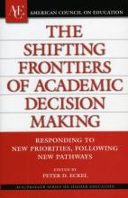 The Shifting Frontiers of Academic Decision Making Cover