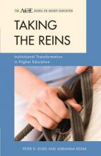 Taking the Reins: Institutional Transformation in Higher Education Cover
