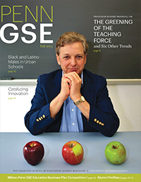 Penn GSE Magazine Cover Fall 2013