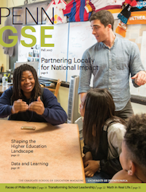 Fall 2017 Penn GSE Magazine Cover